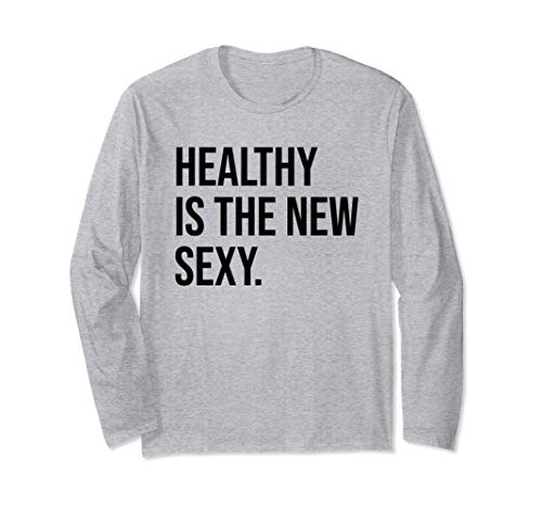 Healthy is the New Sexy Shirt,Gym Girl Be Strong Not Skinny Manga Larga