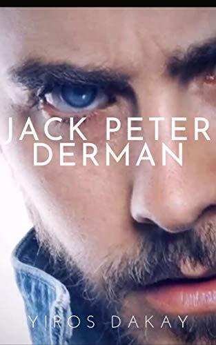 JACK PETER DERMAN: Amor y Envidia de Hermanos