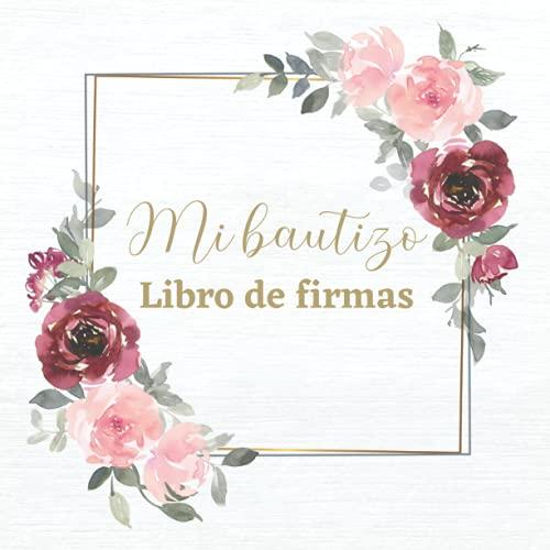 LIBRO DE FIRMAS BAUTIZO - MI BAUTIZO: para los recuerdos de invitados de bautizo de niño o niña personalizado e original - Idea de regalo, detalle, decoracion o accesorio para la fiesta. Español