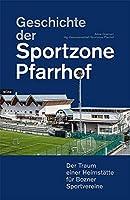 Geschichte der Sportzone Pfarrhof: Der Traum einer Heimstaette fuer Bozner Sportvereine