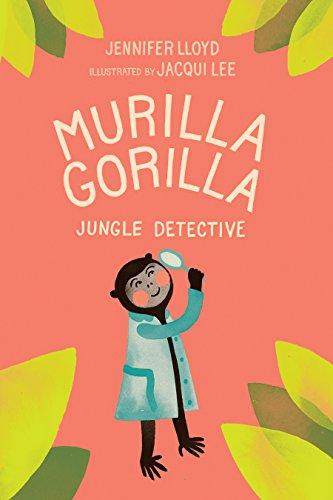 Murilla Gorilla, Jungle Detective (Murilla Gorilla, 1)