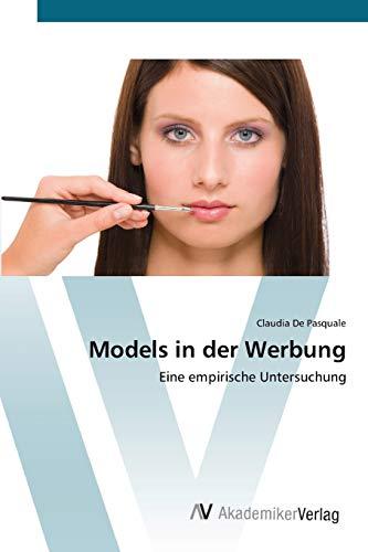 Models in der Werbung: Eine empirische Untersuchung