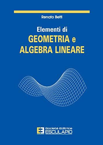 Elementi di geometria e algebra lineare