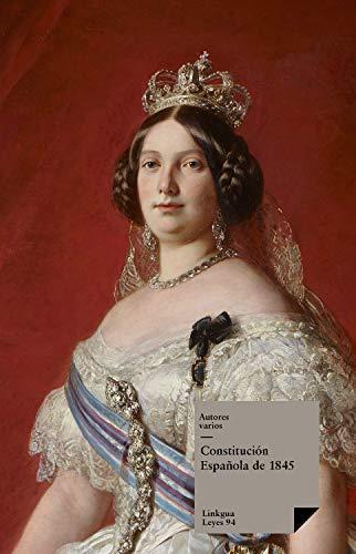 Constitución Española de 1845 (Leyes nº 94) eBook: Autores, Varios: Amazon.es: Tienda Kindle