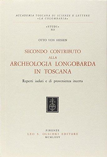 Secondo contributo alla archeologia longobarda in Toscana