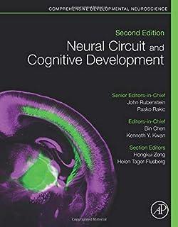 Neural Circuit and Cognitive Development: Comprehensive Developmental Neuroscience