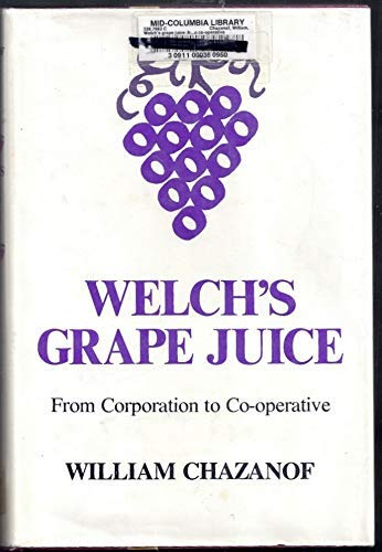 Welch's grape juice: From corporation to co-operative (A New York State study)