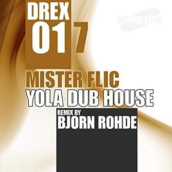 Yola Dub House