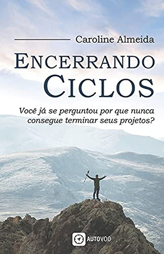 Encerrando Ciclos (Portuguese Edition)