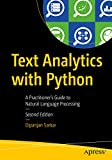 Text Analytics with Python: A Practitioner's Guide to Natural Language Processing (English Edition)