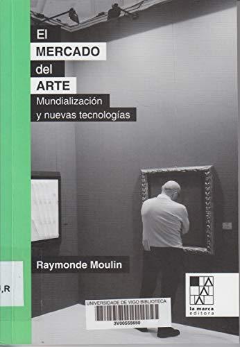 El mercado del arte: Mundialización y nuevas tecnologías (