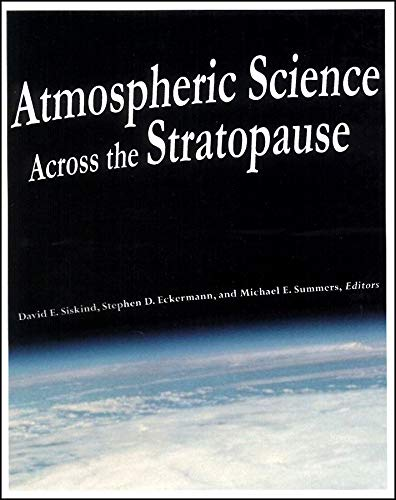 Siskind, D: Atmospheric Science Across the Stratopause (Geophysical Monograph)