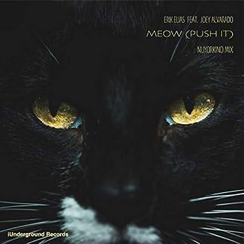 Meow (Push It) [Nuyorkino Mix] [feat. Joey Alvarado]