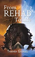 From Rehab to Life