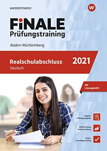 FiNALE Prüfungstraining Realschulabschluss Baden-Württemberg: Deutsch 2021 Arbeitsbuch mit Lösungsheft