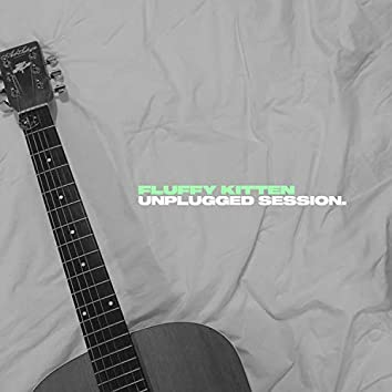 Unplugged Session.