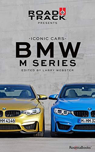 Road & Track Iconic Cars: BMW M Series (English Edition)