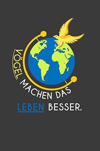 Vögel machen das Leben besser: Jahres-Kalender für das Jahr 2020 DinA-5 Jahres-Planer Organizer