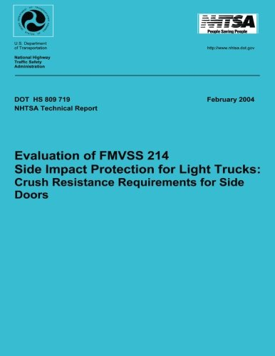 Evaluation of FMVSS 214 Side Impact Protection for Light Trucks: Crush Resistance Requirements for S