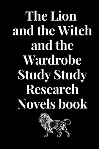 The Lion and the Witch and the Wardrobe Study Study Research Novels book :: The Lion and the Witch book and wardrobe 100 page 9*6 in paperback god book journals magazine