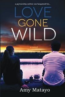 Love Gone Wild: a novel (Reality Show) (Volume 2)