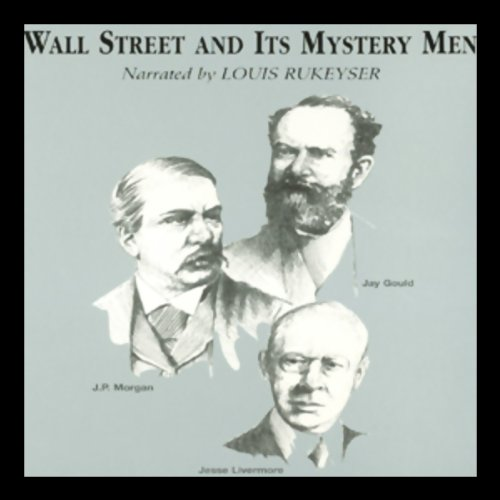 Wall Street and Its Mystery Men audiobook cover art