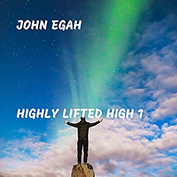 Highly Lifted High 1