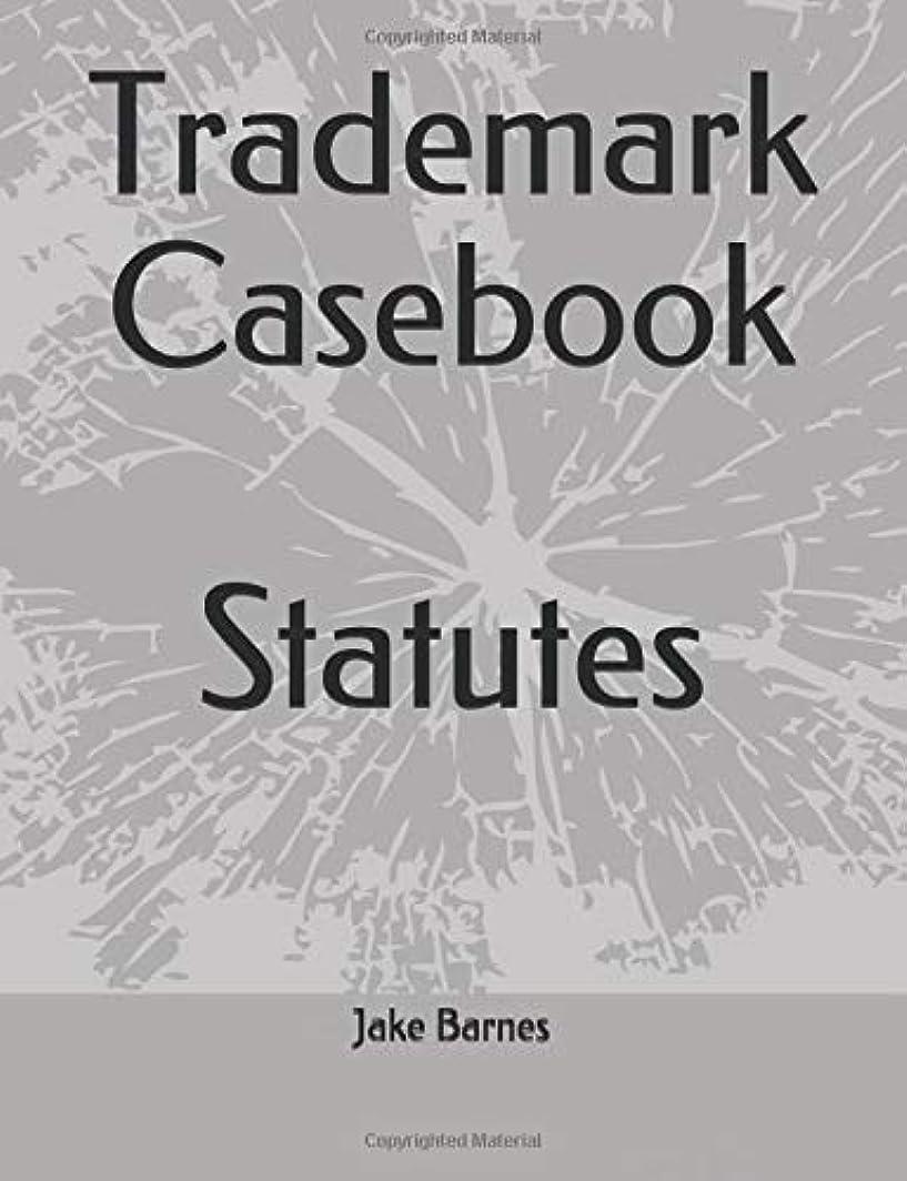 ハーブインデックス隣接Trademark Casebook: Statutes