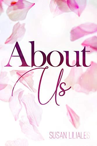 About Us von [Susan Liliales]