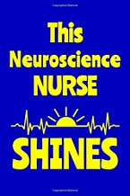 This Neuroscience Nurse Shines: Journal: Appreciation Gift for a Favorite Nurse