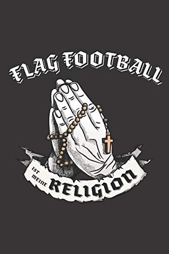 Flag Football Ist Meine Religion: DIN A5 6x9 I 120 Seiten I Kariert I Notizbuch I Notizheft I Notizblock I Geschenk I Geschenkidee