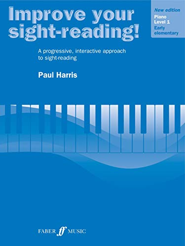 Improve Your Sight-reading! Piano, Level 1: A Progressive, Interactive Approach to Sight-reading (Faber Edition: Improve Your Sight-Reading)