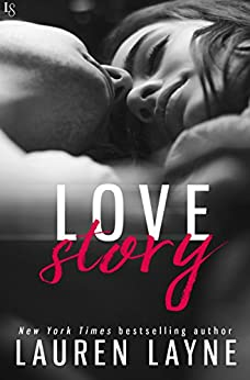 Love Story (Love Unexpectedly) by [Lauren Layne]