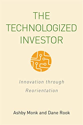 The Technologized Investor: Innovation through Reorientation