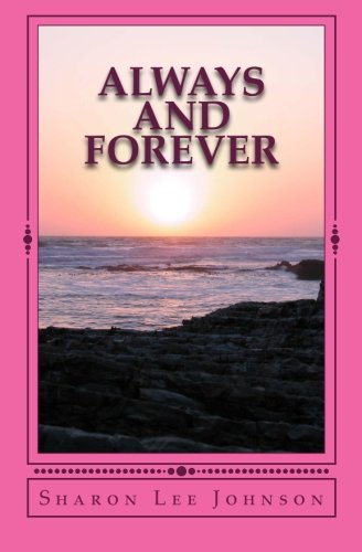 Book: Always And Forever by Sharon Lee Johnson