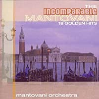 Incomparable Mantovani by Mantovani Orchestra