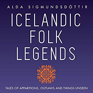 Icelandic Folk Legends: Tales of Apparitions, Outlaws, and Things Unseen audiobook cover art