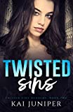 Twisted Sins: A Dark High School Romance (Twisted Pine Academy Book 2)