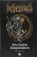 Des Teufels Konquistadoren: Eine Biografie von Behemoth. Dunaj, Lukasz