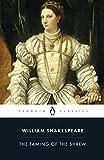 The Taming of the Shrew (Penguin Classics) - William Shakespeare