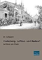 Godesberg, Luftkur- und Badeort: bei Bonn am Rhein