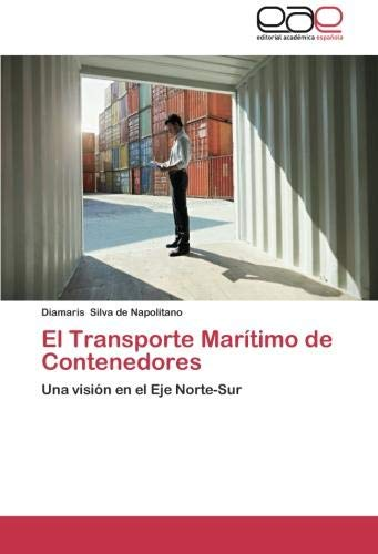 El Transporte Maritimo de Contenedores