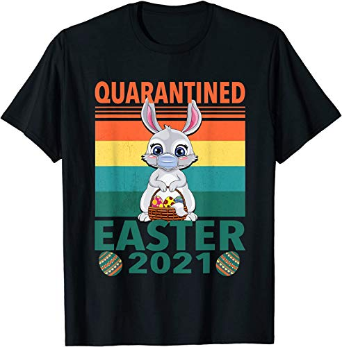 Easter 2021 Quarantined, Special Day in Year Unisex Shirt, Hoodie, Tank Top, Long Sleeves, Sweatshirt, Sweater Customize Full Size 76284 3457