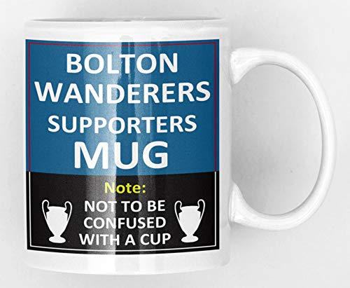 Bolton Wanderers Football Supporters Rival Team Joke Funny New and Easy Office Tea and Coffee Mug Gift