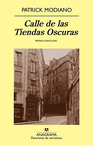 Calle de las Tiendas Oscuras (Panorama de narrativas nº 725)