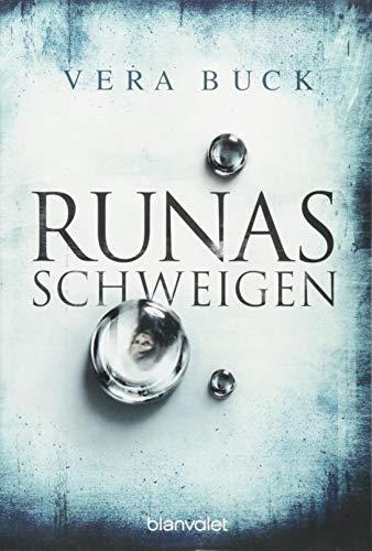 Runas Schweigen: Roman