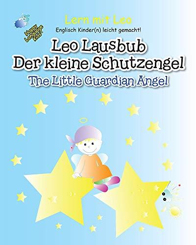 Leo Lausbub: Der Kleine Schutzengel (Leo Laubub 1)