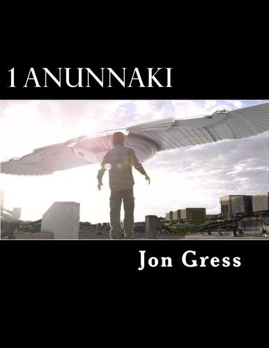 1 Anunnaki: The Original Screenplay