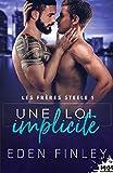 Une loi Implicite: Les frères Steele, T1 (French Edition)