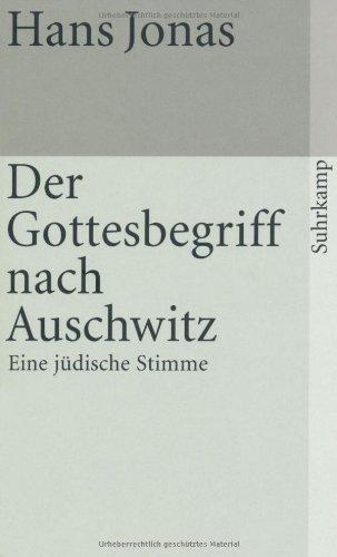 Der Gottesbegriff nach Auschwitz. by Hans Jonas(1987-01-31)